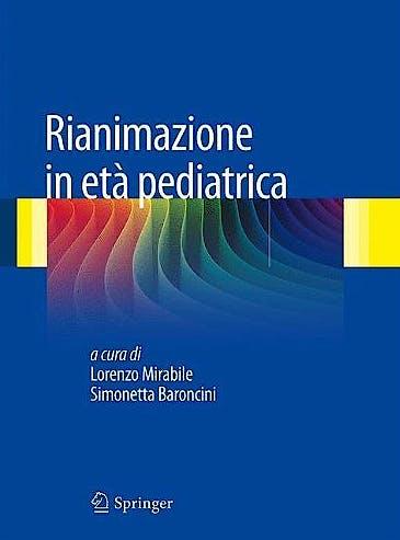 Portada del libro 9788847020580 Rianimazione In Eta Pediatrica
