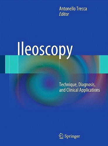 Portada del libro 9788847023444 Ileoscopy. Technique, Diagnosis and Clinical Applications