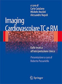 Portada del libro 9788847026032 Imaging Cardiovascolare Tc e Rm, Dalla Tecnica All'interpretazione Clinica