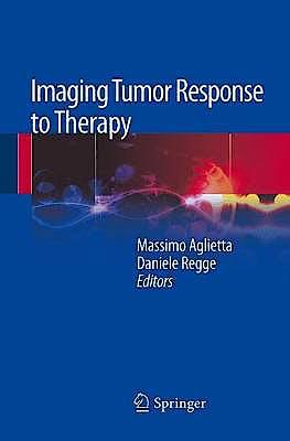 Portada del libro 9788847026124 Imaging Tumor Response to Therapy