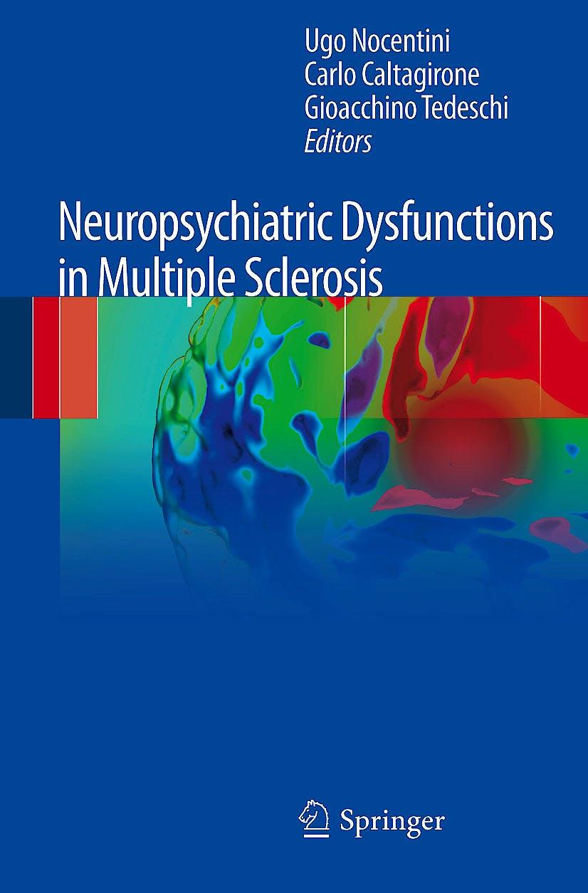 Portada del libro 9788847026759 Neuropsychiatric Dysfunctions in Multiple Sclerosis