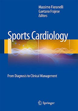 Portada del libro 9788847027749 Sports Cardiology. From Diagnosis to Clinical Management