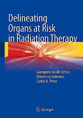 Portada del libro 9788847052567 Delineating Organs at Risk in Radiation Therapy