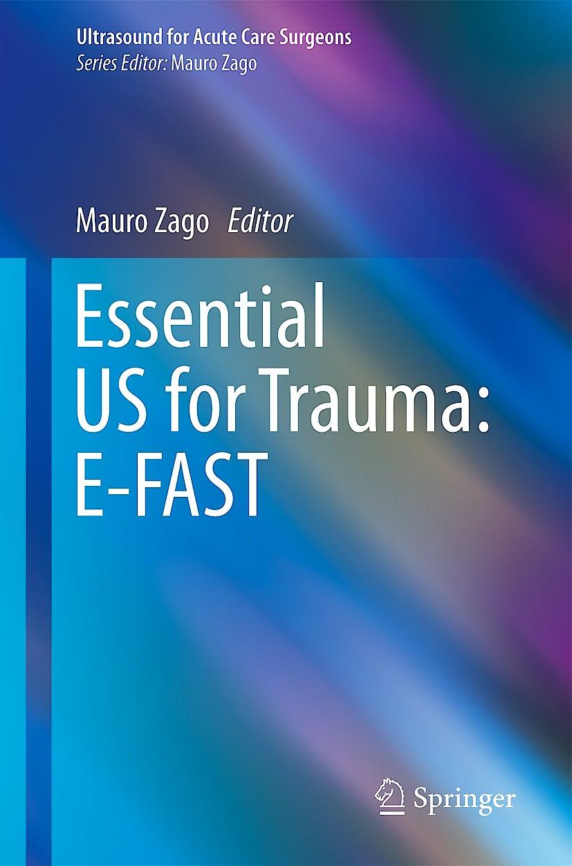 Portada del libro 9788847052734 Essential Us for Trauma: E-Fast (Ultrasound for Acute Care Surgeons)