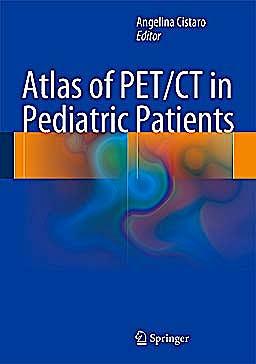 Portada del libro 9788847053571 Atlas of Pet/ct in Pediatric Patients