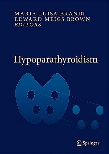 Portada del libro 9788847053755 Hypoparathyroidism (Hardcover)
