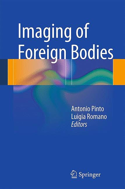 Portada del libro 9788847054059 Imaging of Foreign Bodies