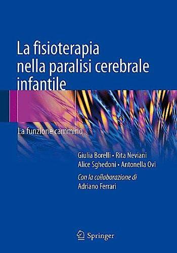 Portada del libro 9788847054615 La Fisioterapia Nella Paralisi Cerebrale Infantile. la Funzione Cammino