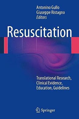 Portada del libro 9788847055063 Resuscitation. Translational Research, Clinical Evidence, Education, Guidelines