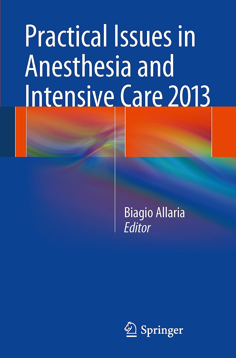 Portada del libro 9788847055285 Practical Issues in Anesthesia and Intensive Care 2013