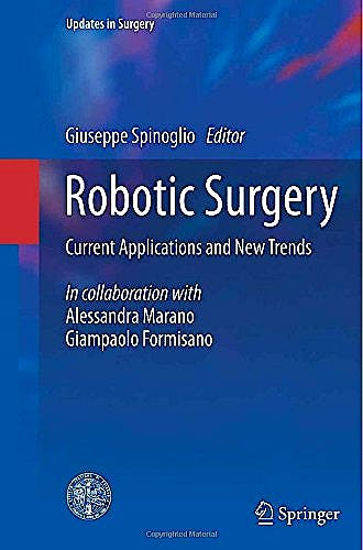 Portada del libro 9788847057135 Robotic Surgery. Current Applications and New Trends