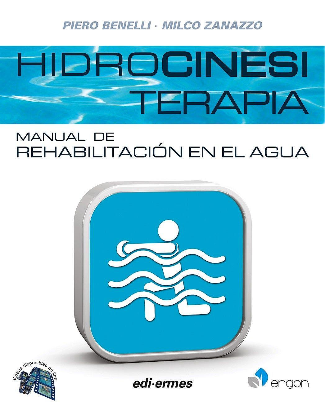 Portada del libro 9788870515190 Hidrocinesiterapia. Manual de Rehabilitación en el Agua