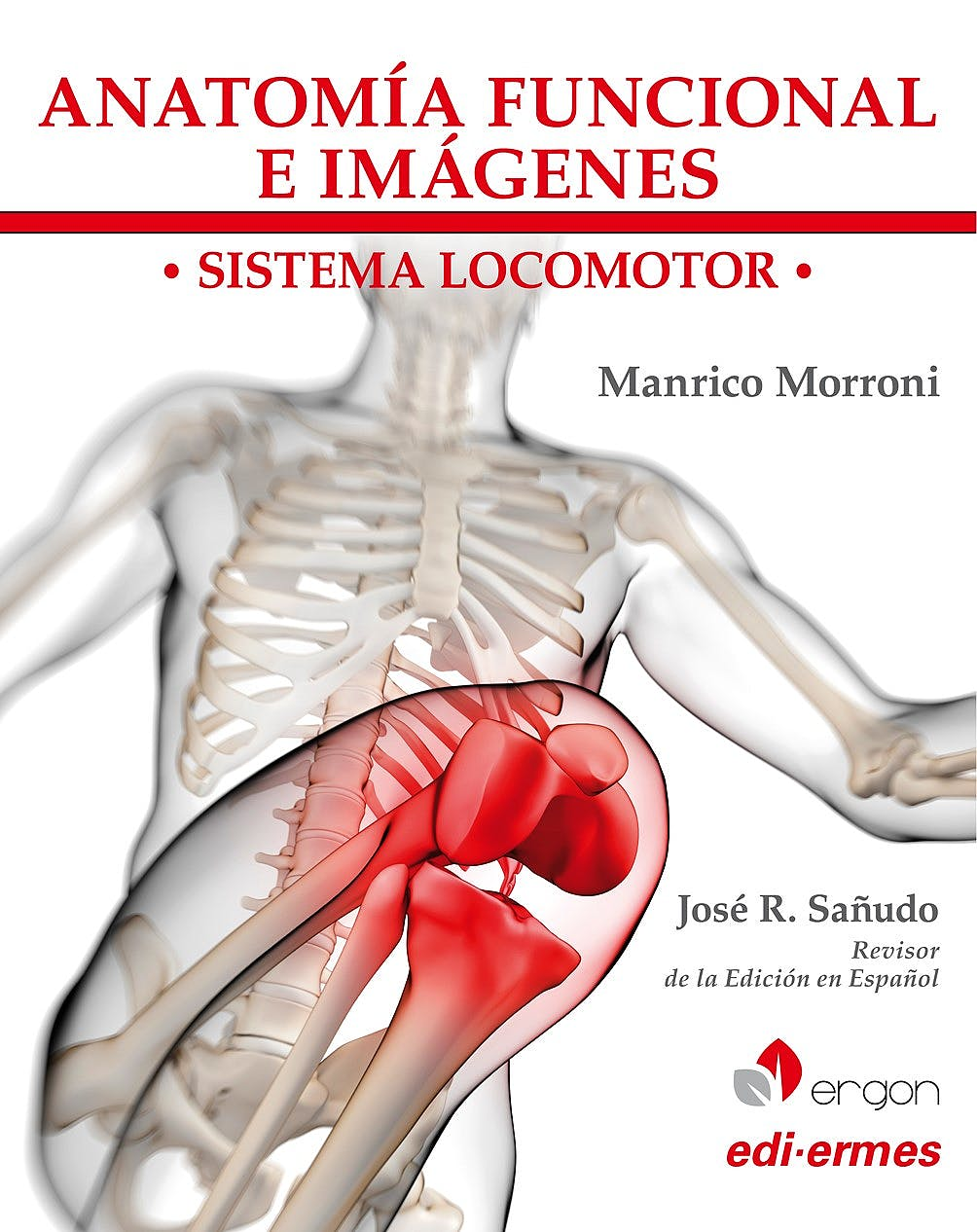 Portada del libro 9788870516371 Anatomía Funcional e Imágenes. Sistema Locomotor