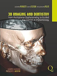Portada del libro 9788874920181 3d Imaging and Dentistry: From Multiplane Cephalometry to Guided Navigation in Implantology
