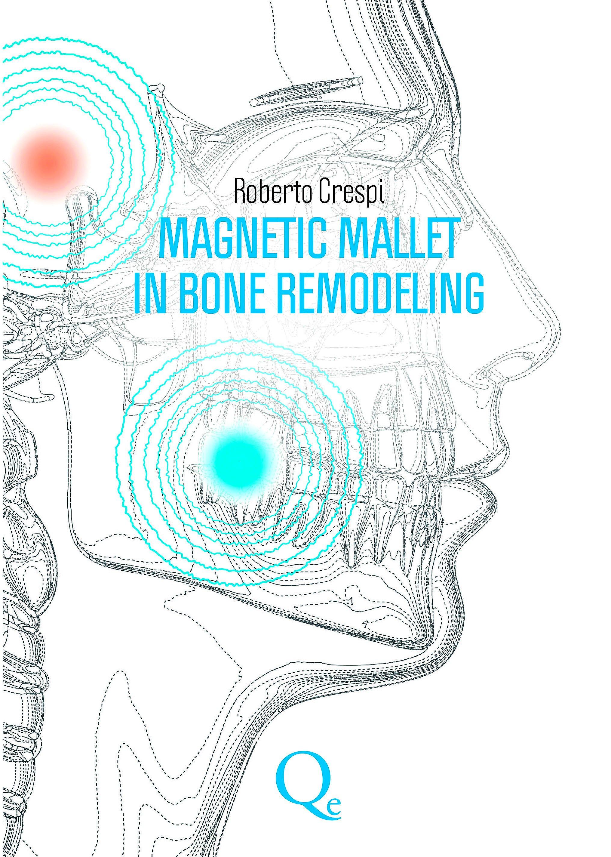 Portada del libro 9788874920372 Magnetic Mallet in Bone Remodeling
