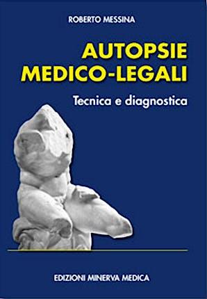 Portada del libro 9788877116949 Autopsie Medico-Legali. Tecnica e Diagnostica