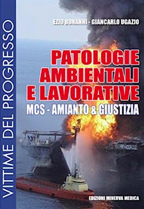 Portada del libro 9788877116987 Patologie Ambientali e Lavorative. Mcs - Amianto & Giustizia