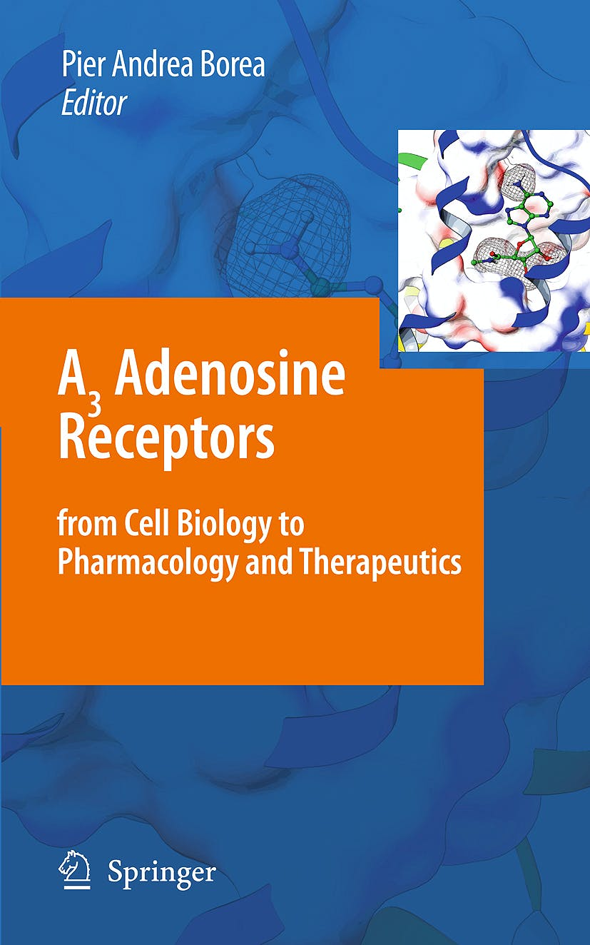 Portada del libro 9789048131433 A3 Adenosine Receptors from Cell Biology to Pharmacology and Therapeutics