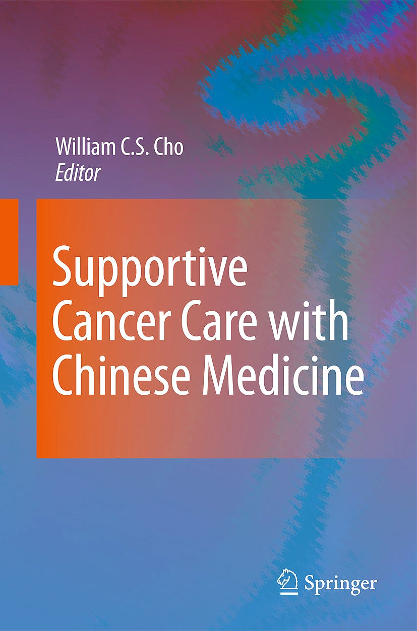 Portada del libro 9789048135547 Supportive Cancer Care with Chinese Medicine