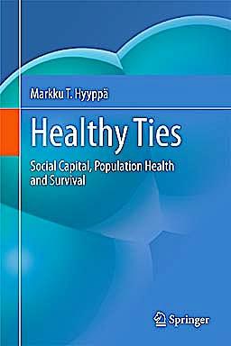 Portada del libro 9789048196050 Healthy Ties. Social Capital, Population Health and Survival