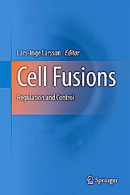 Portada del libro 9789048197712 Cell Fusions. Regulation and Control
