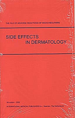 Portada del libro 9789058840042 Side Effects in Dermatology. the File of Adverse Reactions of Medicines