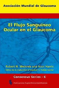 Portada del libro 9789062992294 El Flujo Sanguíneo Ocular en el Glaucoma