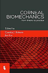 Portada del libro 9789062992485 Corneal Biomechanics. From Theory to Practice