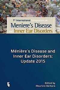 Portada del libro 9789062992546 Meniere's Disease and Inner Ear Disorders. Update 2015