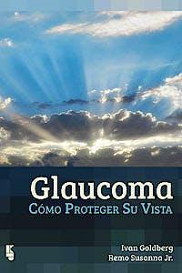 Portada del libro 9789062992614 Glaucoma. Cómo Proteger Su Vista