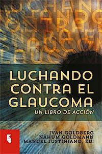 Portada del libro 9789062992867 Luchando contra el Glaucoma. Un Libro de Acción