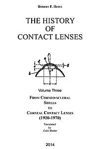 Portada del libro 9789062994632 The History of Ophthalmology, Vol. 11-3c : The History of Contact Lenses, Vol. 3