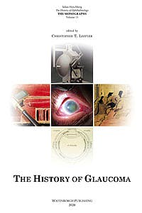 Portada del libro 9789062994670 The History of Ophthalmology - The Monographs volume 15: History of Glaucoma