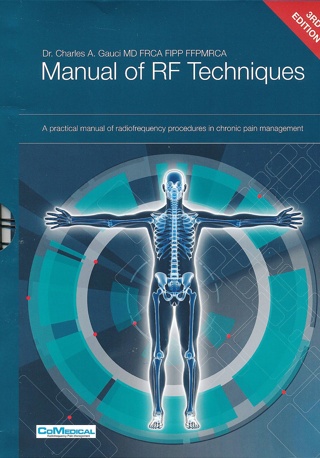 Portada del libro 9789081792806 Manual of RF Techniques. A Practical Manual of Radiofrequency Procedures in Chronic Pain Management