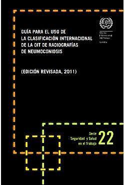 Portada del libro 9789223250492 Clasificación Internacional de la OIT de Radiografías de Neumoconiosis