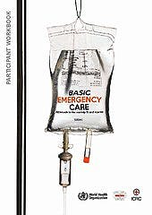 Portada del libro 9789241513081 Basic Emergency Care: Approach to the Acutely Ill and Injured