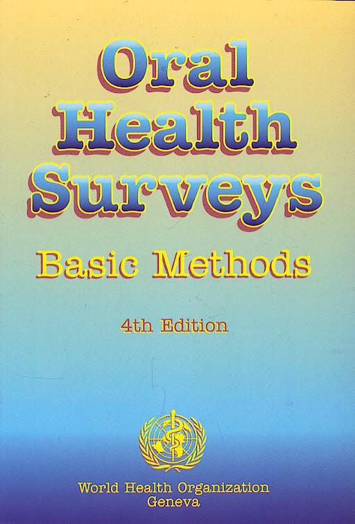 Portada del libro 9789241544931 Oral Health Surveys. Basic Methods