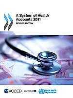 Portada del libro 9789264270978 A System of Health Accounts 2011 (Revised Edition)