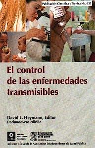 Portada del libro 9789275316351 El Control de las Enfermedades Transmisibles. Informe Oficial de la Asociación Estadounidense de Salud Pública