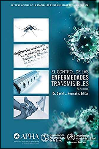 Portada del libro 9789275319406 El Control de las Enfermedades Transmisibles. Informe Oficial de la Asociación Estadounidense de Salud Pública