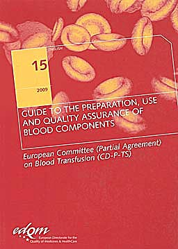 Portada del libro 9789287167606 Guide for the Preparation, Use and Quality Assurance of Blood Components: