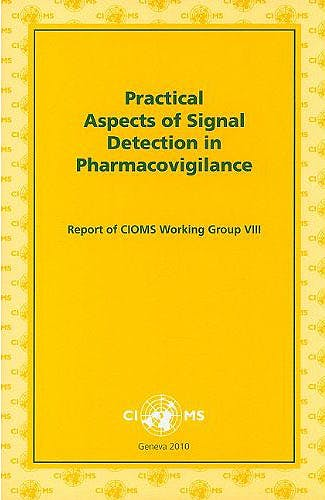 Portada del libro 9789290360827 Practical Aspects of Signal Detection in Pharmacovigilance. Report of Cioms Working Group VIII