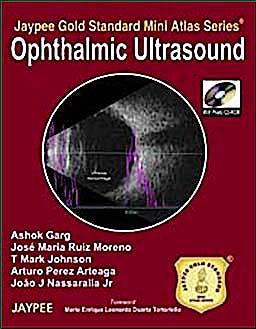 Portada del libro 9789350250068 Ophthalmic Ultrasound (Jaypee Gold Standard Mini Atlas Series) + Cd-Rom