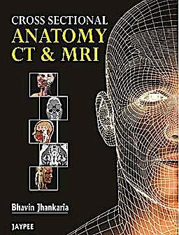 Portada del libro 9789350250464 Cross Sectional Anatomy Ct and Mri