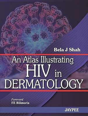 Portada del libro 9789350250501 An Atlas Illustrating Hiv in Dermatology