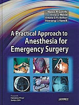 Portada del libro 9789350250709 A Practical Approach to Anesthesia for Emergency Surgery