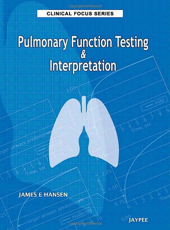 Portada del libro 9789350251058 Pulmonary Function Testing and Interpretation (Clinical Focus Series)
