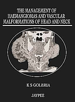 Portada del libro 9789350251256 Haemangiomas and Vascular Malformations of Head, Neck and Face