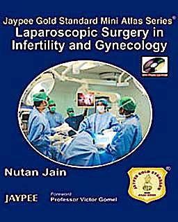 Portada del libro 9789350251775 Laparoscopic Surgery in Infertility and Gynecology (Jaypee Gold Standard Mini Atlas Series)