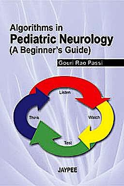 Portada del libro 9789350252505 Algorithms in Pediatric Neurology (A Beginner's Guide)